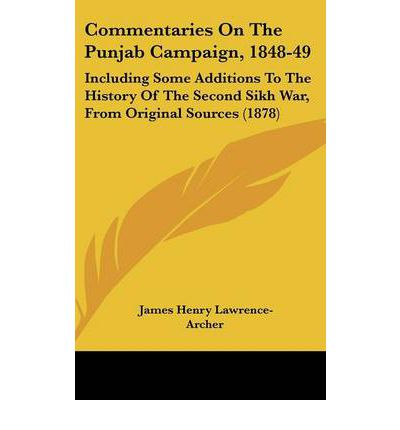 Commentaries on the Punjab Campaign, 1848-49