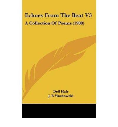 Echoes from the Beat V3 : A Collection of Poems (1908)