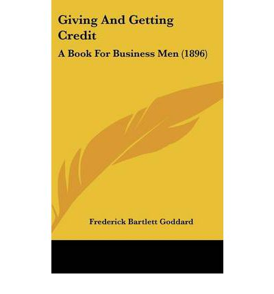 Giving and Getting Credit : A Book for Business Men (1896)