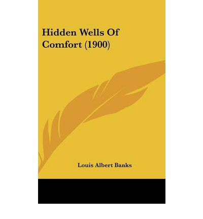 Hidden Wells of Comfort (1900)