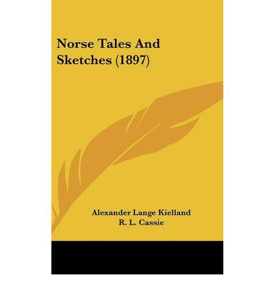Norse Tales and Sketches (1897)