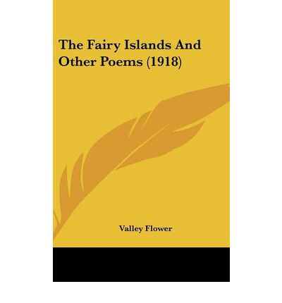 The Fairy Islands and Other Poems (1918)