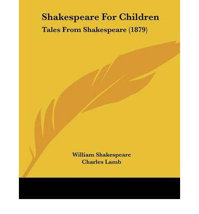 Shakespeare for Children : Tales from Shakespeare (1879)