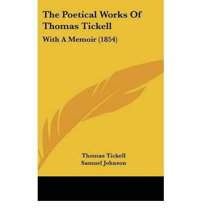 The Poetical Works of Thomas Tickell : With a Memoir (1854)