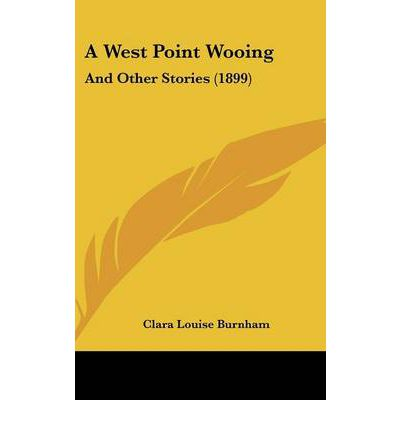 A West Point Wooing : And Other Stories (1899)