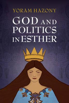 God and Politics in Esther : The Dawn Revisited