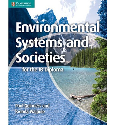 ib environmental systems and societies Systems and models[edit] it is essential that the systems approach is used throughout this course this approach identifies the elements of the systems, and examines the relationships and processes that link these elements into a functioning entity this topic may be best viewed therefore as a theme to be used in the.