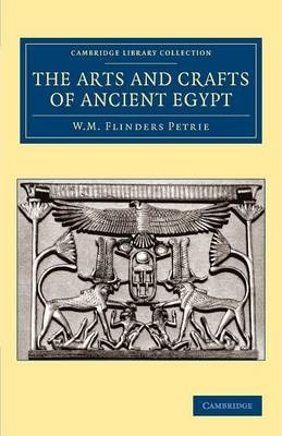 the arts and crafts of ancient egypt sir william matthew flinders