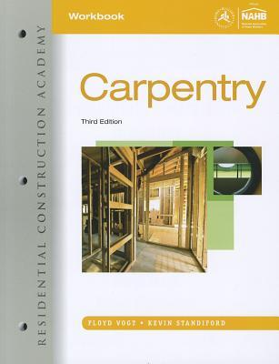 Residential Construction Academy: Carpentry : Lab Manual