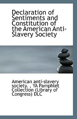 slavery in the constitution and declaration The opposition to slavery was then, as now, general in those states and the constitution was made with direct reference to that fact but a distinct abolition party was not formed in the.