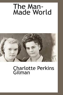 """if i were a man charlotte gilman Charlotte perkins gilman's 1915 book herland is an eerily relevant tale  if there  were men we could fight them, and if there were only women,""""."""
