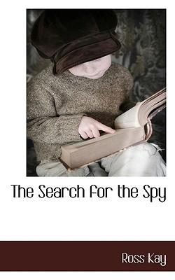 The Search for the Spy