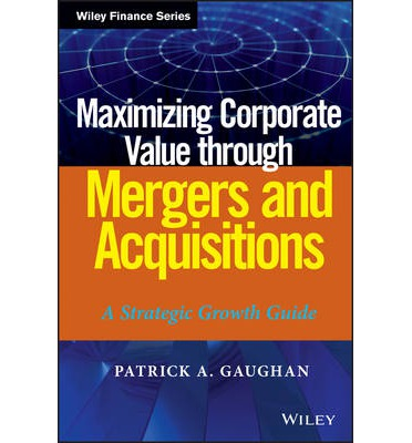 Mergers & Acquisitions from A to Z, Fourth Edition