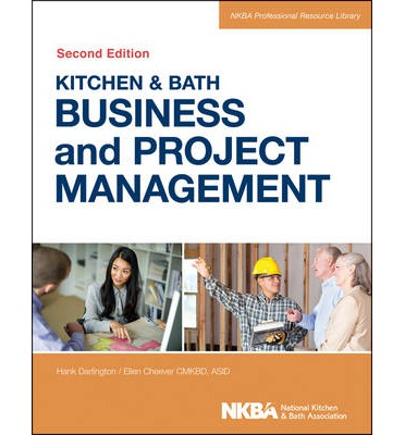 Kitchen and Bath Business and Project Management : with Website