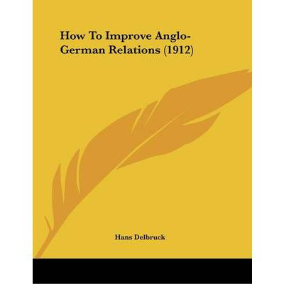 How to Improve Anglo-German Relations (1912)