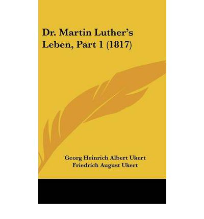 Dr. Martin Luther's Leben, Part 1 (1817)