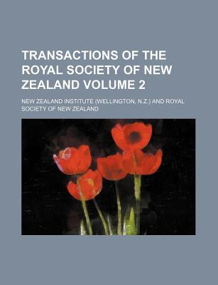 Transactions of the Royal Society of New Zealand Volume 2