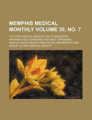 Memphis Medical Monthly Volume 35, No. 7