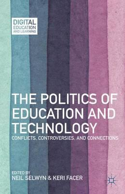 The Politics of Education and Technology