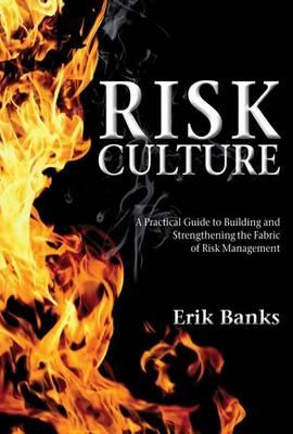 Risk culture may be a