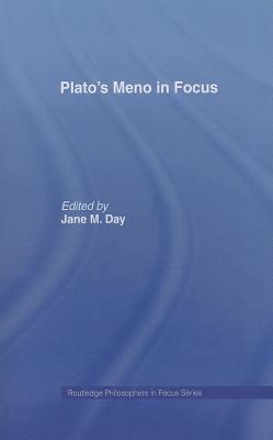 Descargar ebooks gratuitos en jar Platos Meno In Focus by Jane M. Day"