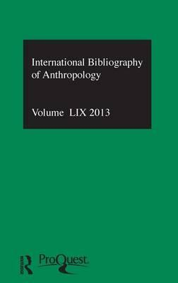IBSS: Anthropology 2013: Vol. 59 : International Bibliography of the Social Sciences