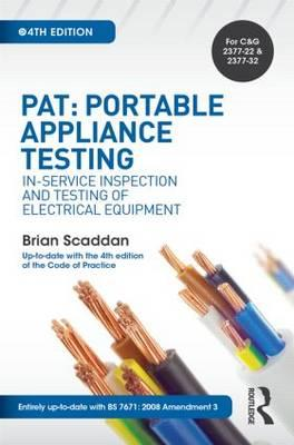 PAT: Portable Appliance Testing : In-Service Inspection and Testing of Electrical Equipment