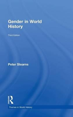 an analysis of peter stearns gender in world history Peter stearns' gender in world history is a chronologically organized  stearns chooses a variety of themes related to contact to launch historical analysis for.