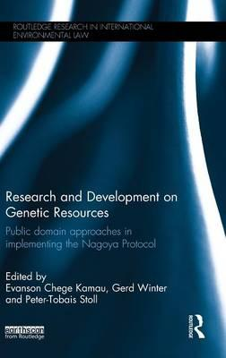 Research and Development on Genetic Resources : Public Domain Approaches in Implementing the Nagoya Protocol