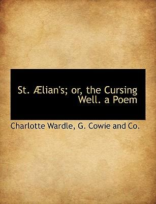 St. Lian's; Or, the Cursing Well. a Poem