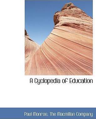 A Cyclopedia of Education