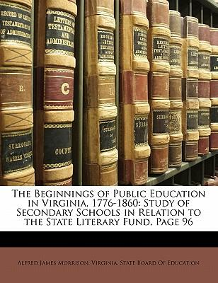 The Beginnings of Public Education in Virginia, 1776-1860 : Study of Secondary Schools in Relation to the State Literary Fund, Page 96