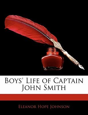 Boys' Life of Captain John Smith