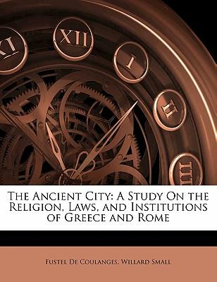 Ebook for struts 2 download gratuito The Ancient City : A Study on the Religion, Laws, and Institutions of Greece and Rome 1142171434 PDF ePub