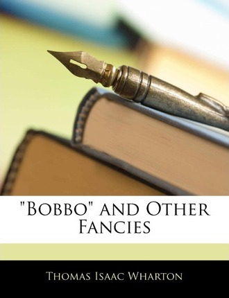 Bobbo and Other Fancies