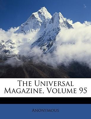 The Universal Magazine, Volume 95