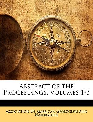 Abstract of the Proceedings, Volumes 1-3