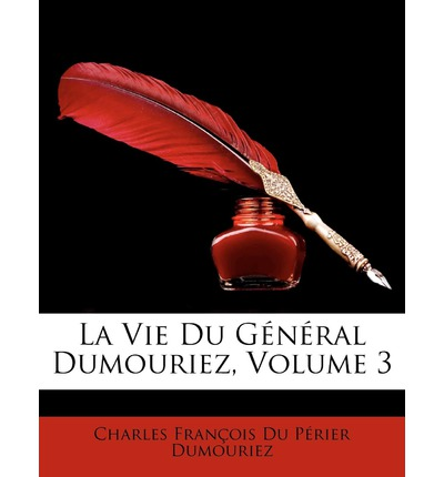 Vie Du General Dumouriez, Volume 3