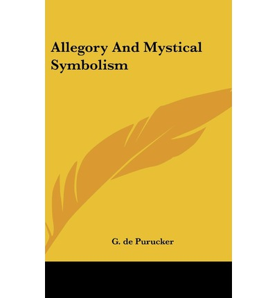 Allegory And Mystical Symbolism Pdf Online Tinashemeaghan
