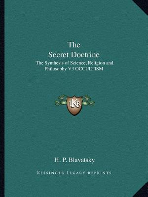 secret doctrine essay The best and worst foreign policy presidents of the  the truman doctrine and its declaration that it was the policy of the  criticizes secret and.