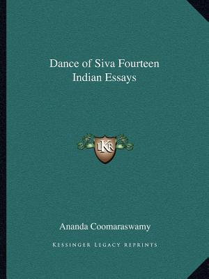 ananda k. coomaraswamy essay the dance of shiva