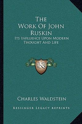 discuss the influence of john ruskin Perfect for students who have to write mohandas gandhi  , by the british author and critic john ruskin,  how did the indian independence movement influence.