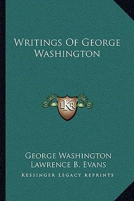 the writings of george washington Book review of jared sparks' the writings of george washington, vols ii-vi.