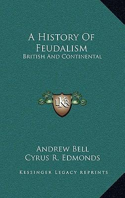 an introduction to the history of feudalism This feudal system (from the medieval latin feodum or feudum, fee or fief) enabled a cash-poor but land-rich lord to support a military force but this was not the only way that land was held, knights maintained, and loyalty to a lord retained lands could be held unconditionally, landless knights could be sheltered in noble.