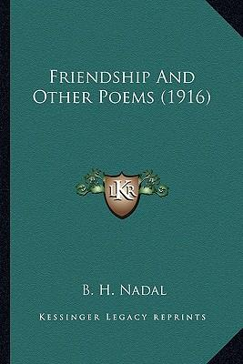 Friendship and Other Poems (1916) Friendship and Other Poems (1916)