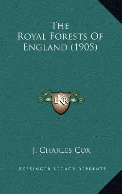 The Royal Forests of England (1905)