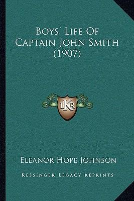 Boys' Life of Captain John Smith (1907)