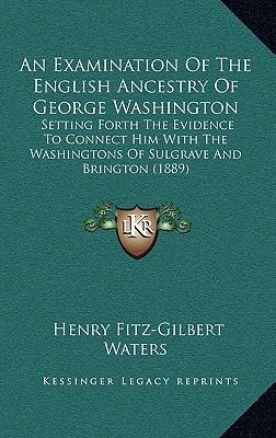 """an examination of george washingtons leadership George washington was by all accounts """"the american statesman: the enduring relevance of and an examination of his voting record shows his consistent."""