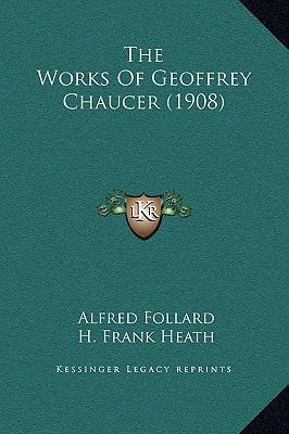 the works of geoffrey chaucer Works of geoffrey chaucer, father of english literature: the canterbury tales, troilus and criseyde and book of the duchess.