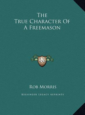 The True Character of a Freemason